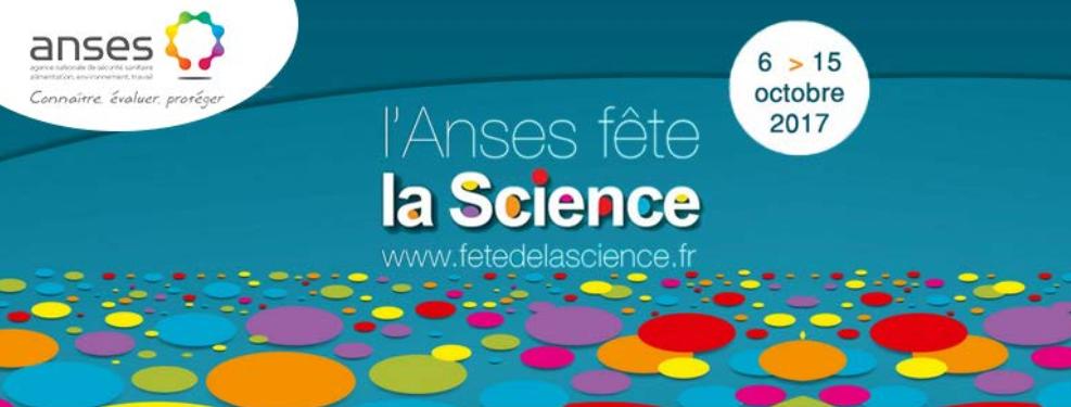 Fête de la science 2017 avec l'ANSES